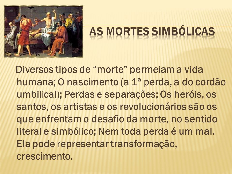 As mortes simbólicas