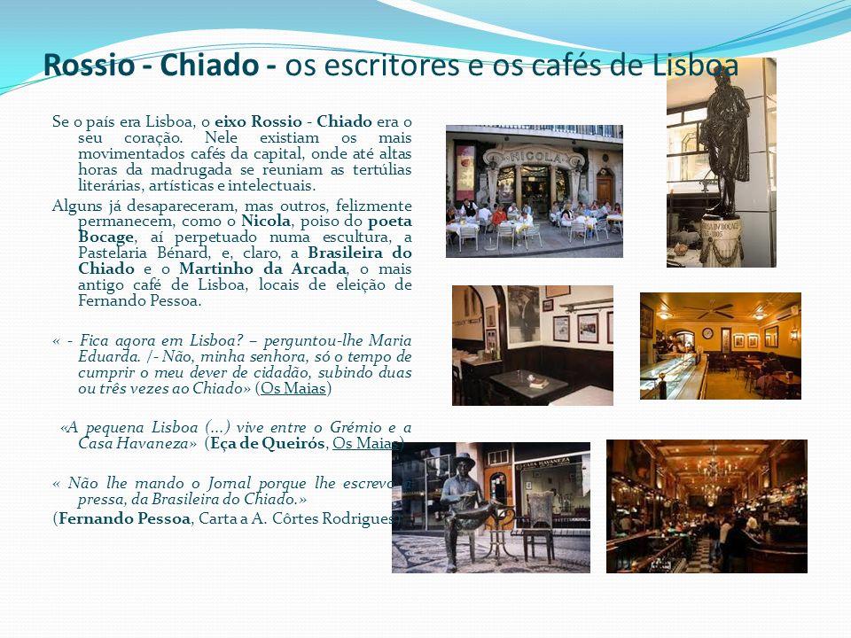 Rossio - Chiado - os escritores e os cafés de Lisboa