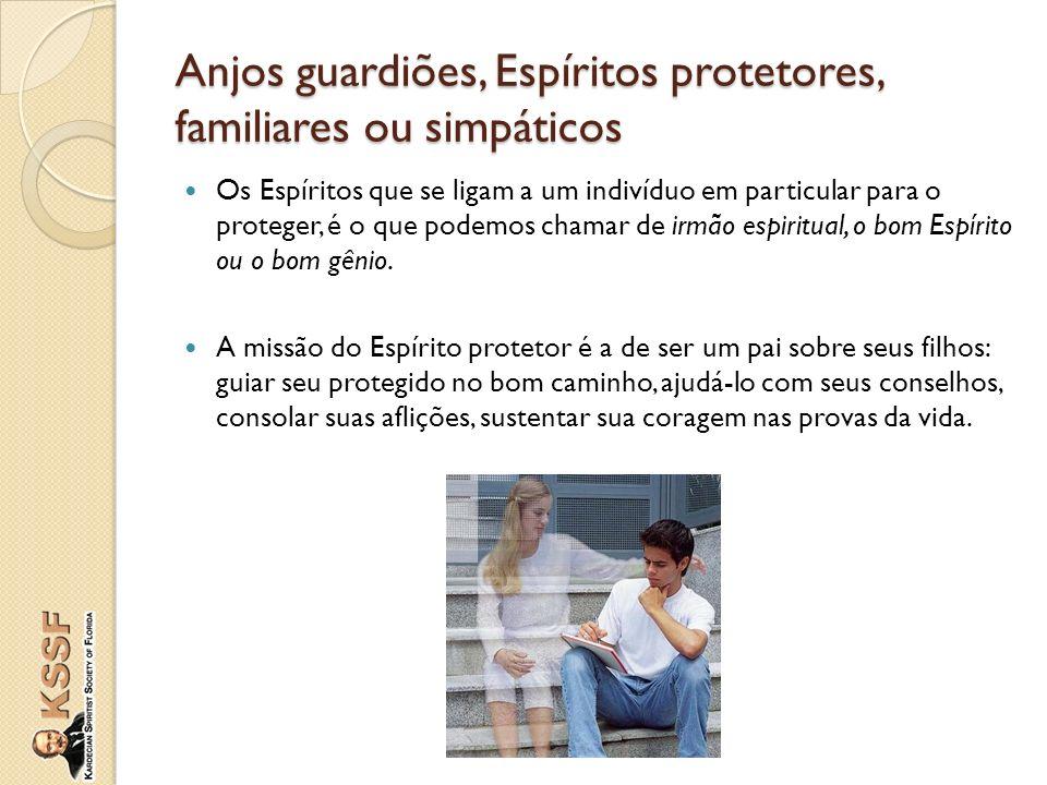Anjos guardiões, Espíritos protetores, familiares ou simpáticos
