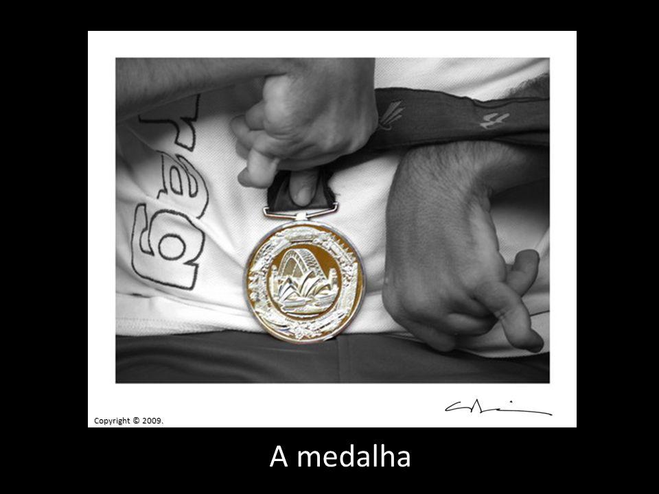 Copyright © 2009. A medalha