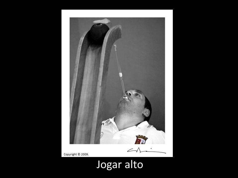 Copyright © 2009. Jogar alto