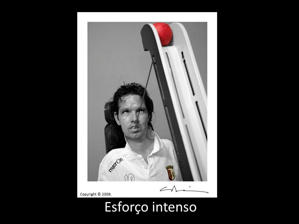 Copyright © 2009. Esforço intenso