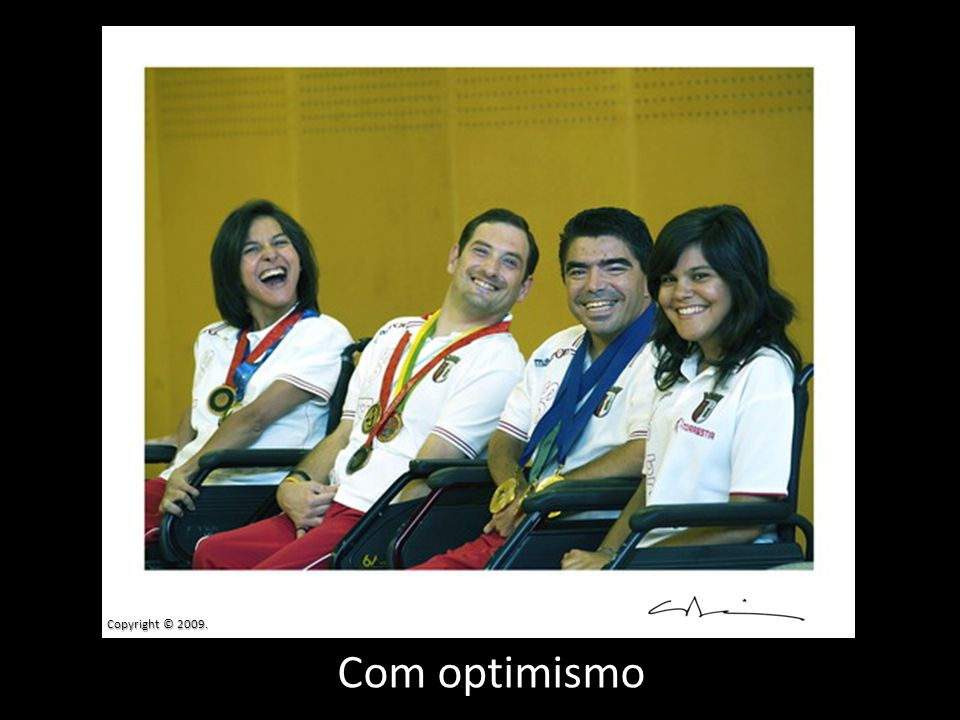 Copyright © 2009. Com optimismo