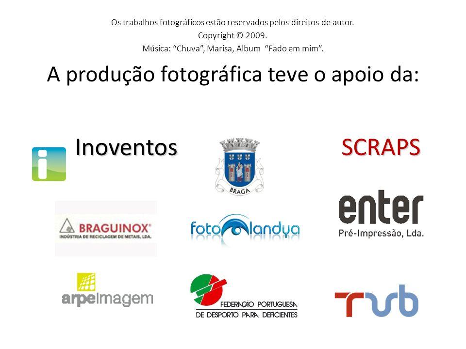 Inoventos SCRAPS A produção fotográfica teve o apoio da: