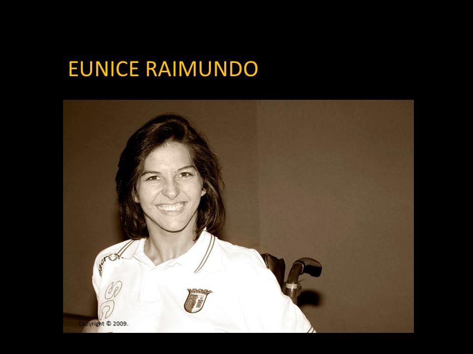 EUNICE RAIMUNDO Copyright © 2009.