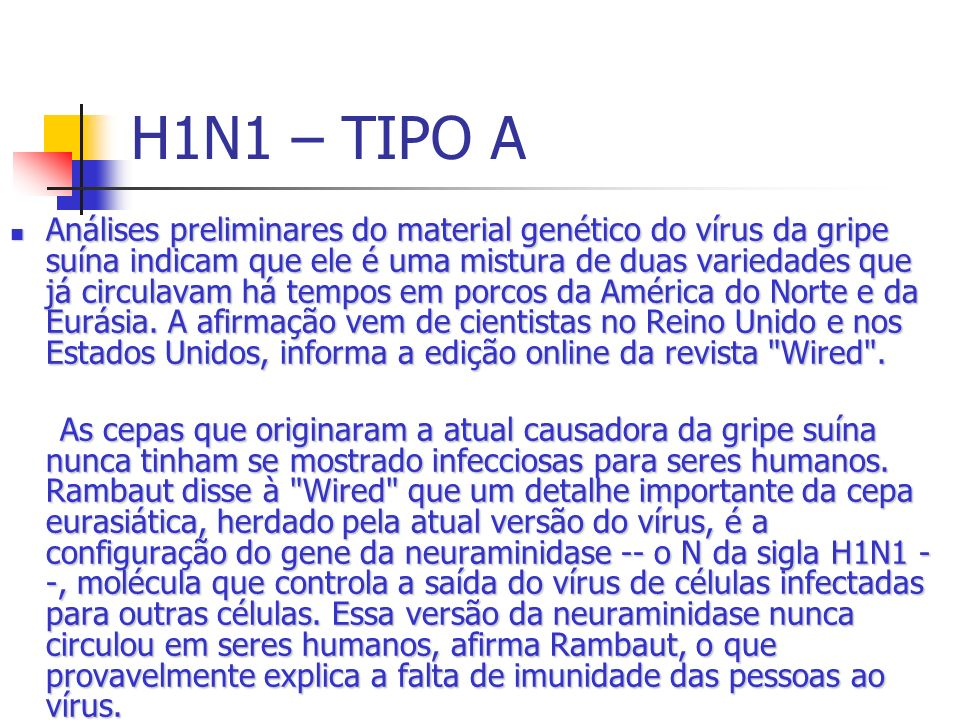 H1N1 – TIPO A