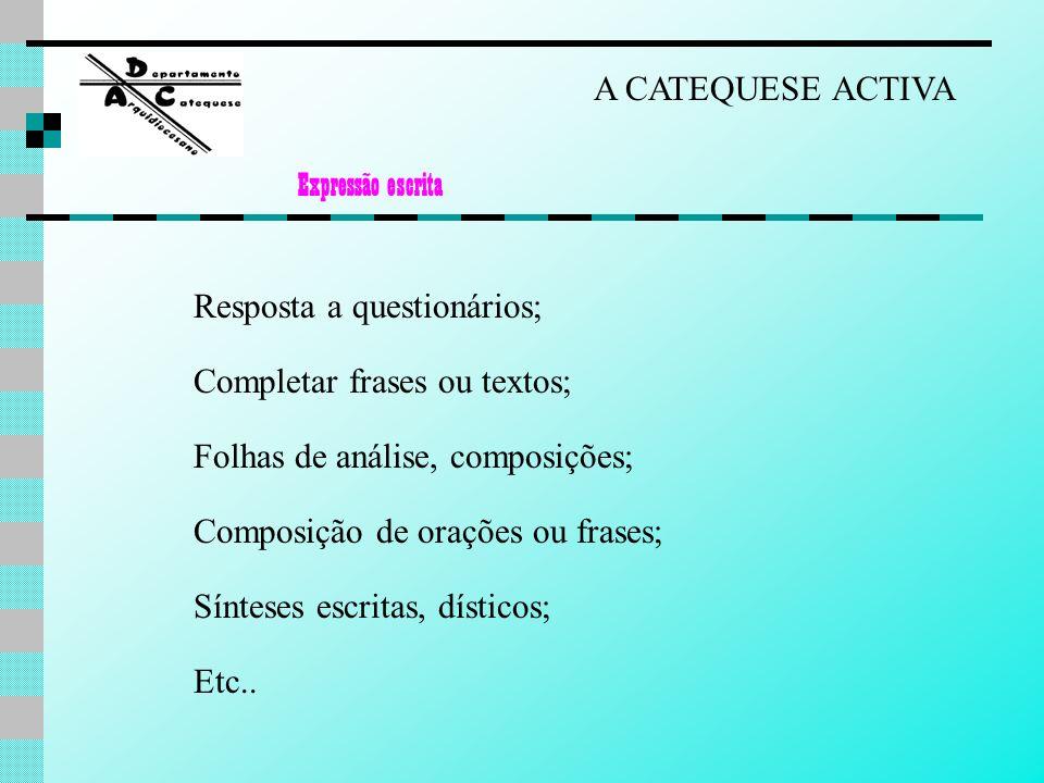Completar frases ou textos; Folhas de análise, composições;