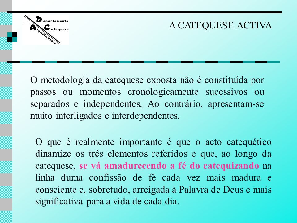 A CATEQUESE ACTIVA