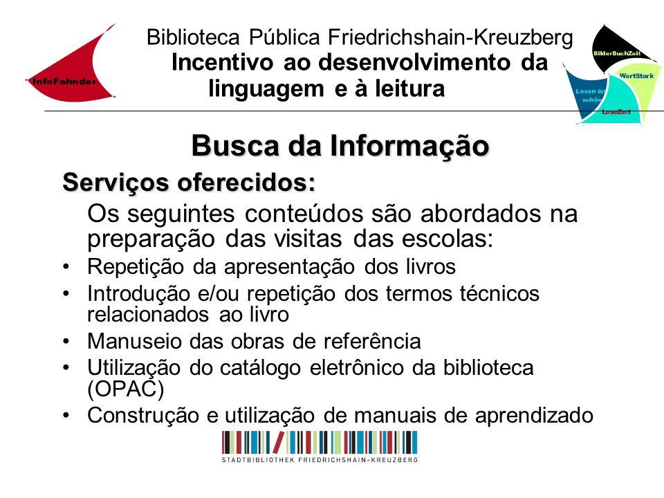 Busca da Informação Serviços oferecidos: