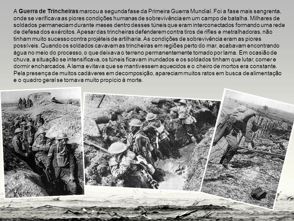 A Guerra de Trincheiras marcou a segunda fase da Primeira Guerra Mundial.