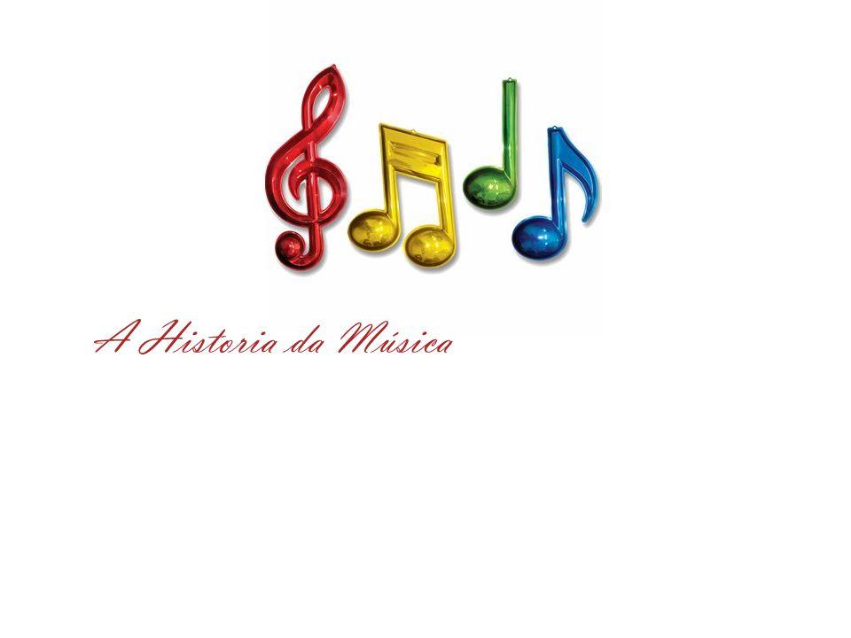 A Historia da Música