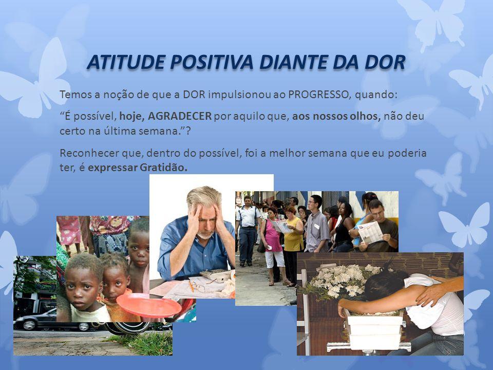 ATITUDE POSITIVA DIANTE DA DOR