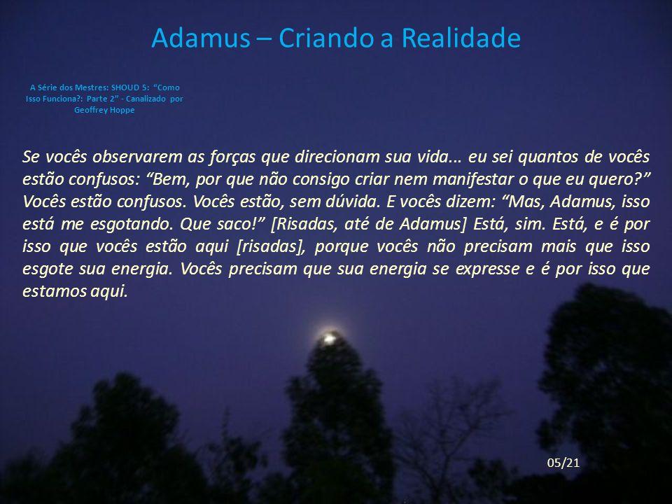 Adamus – Criando a Realidade
