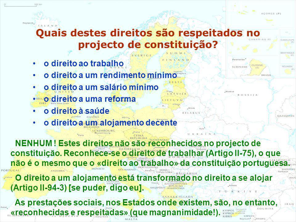 Quais destes direitos são respeitados no projecto de constituição