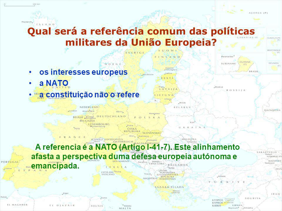 Qual será a referência comum das políticas militares da União Europeia