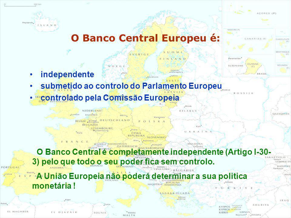 O Banco Central Europeu é: