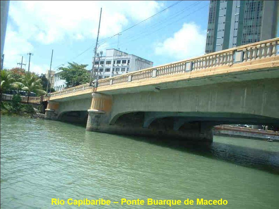Rio Capibaribe – Ponte Buarque de Macedo