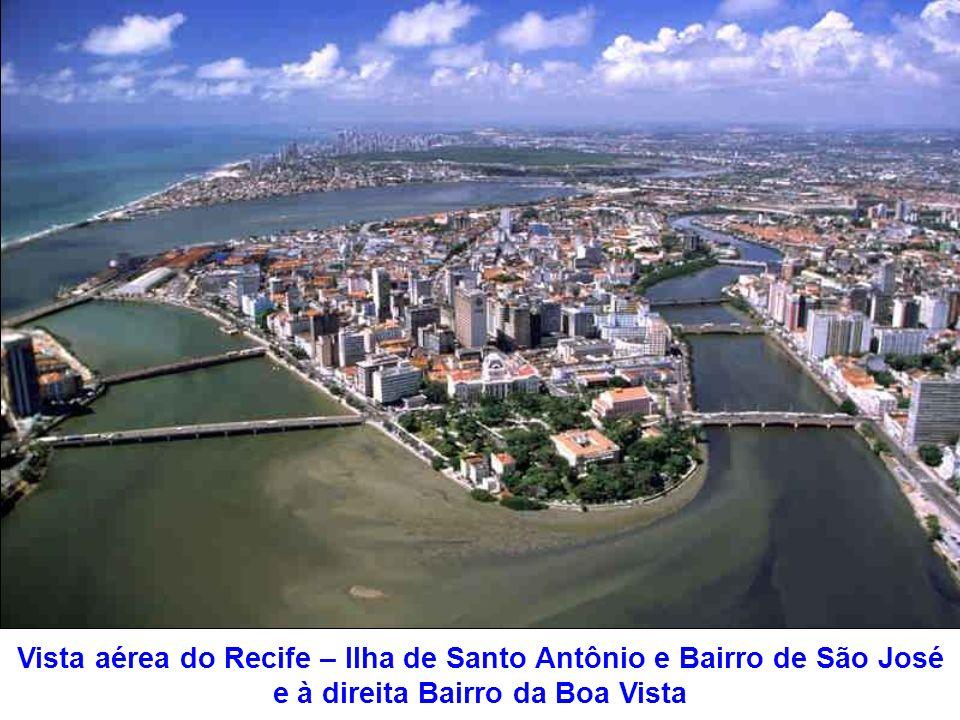Vista aérea do Recife – Ilha de Santo Antônio e Bairro de São José e à direita Bairro da Boa Vista