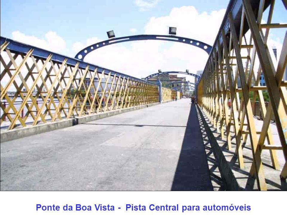 Ponte da Boa Vista - Pista Central para automóveis