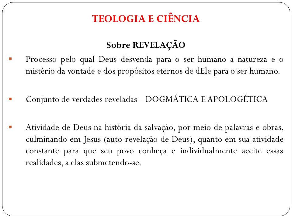 TEOLOGIA E CIÊNCIA Sobre REVELAÇÃO