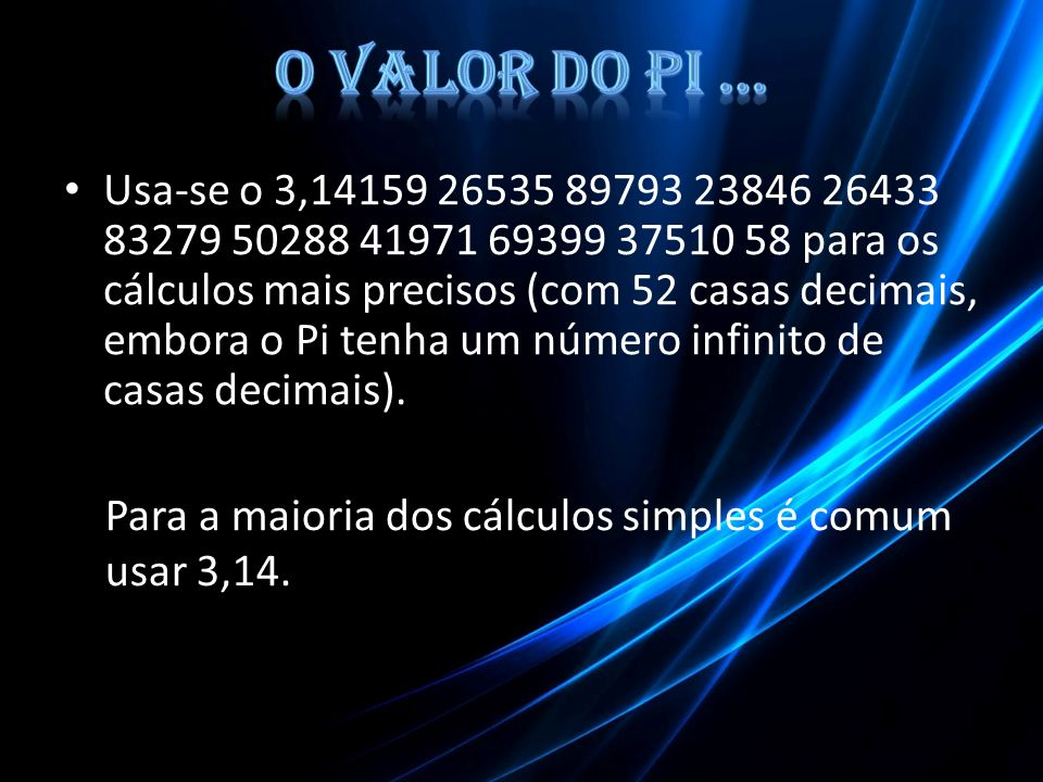 O Valor do Pi …