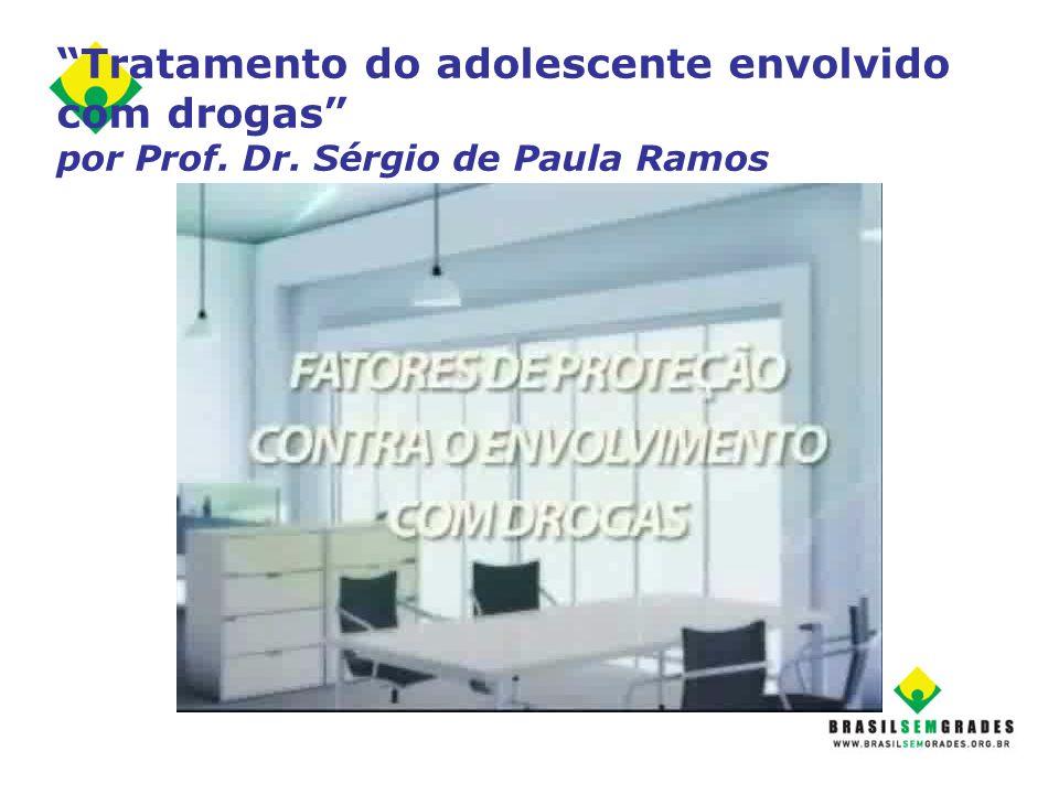 Tratamento do adolescente envolvido com drogas por Prof. Dr
