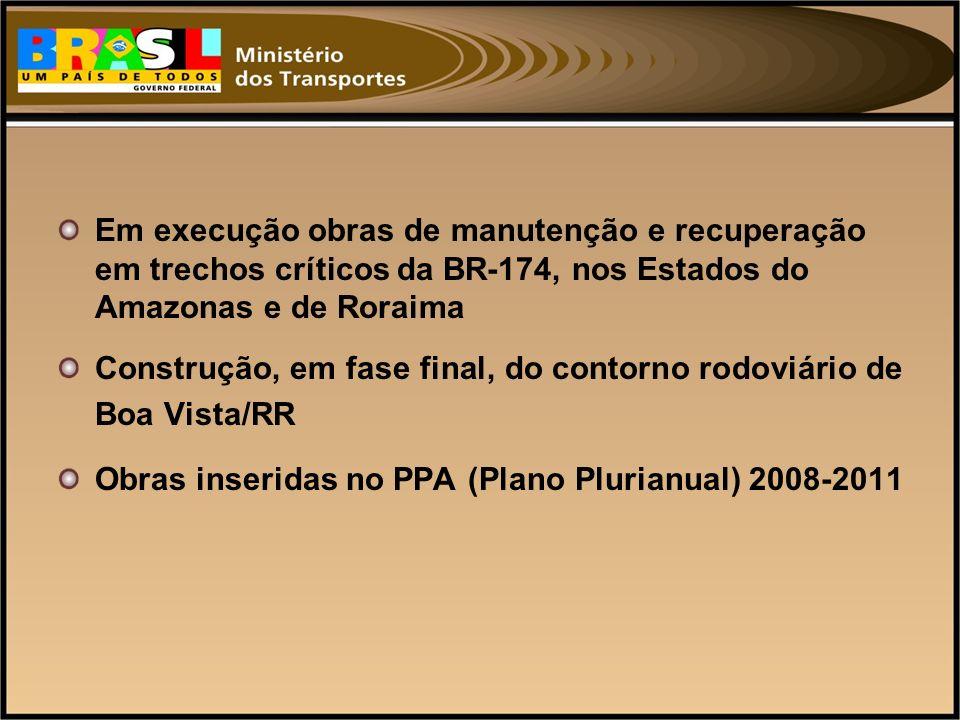 Em execução obras de manutenção e recuperação em trechos críticos da BR-174, nos Estados do Amazonas e de Roraima