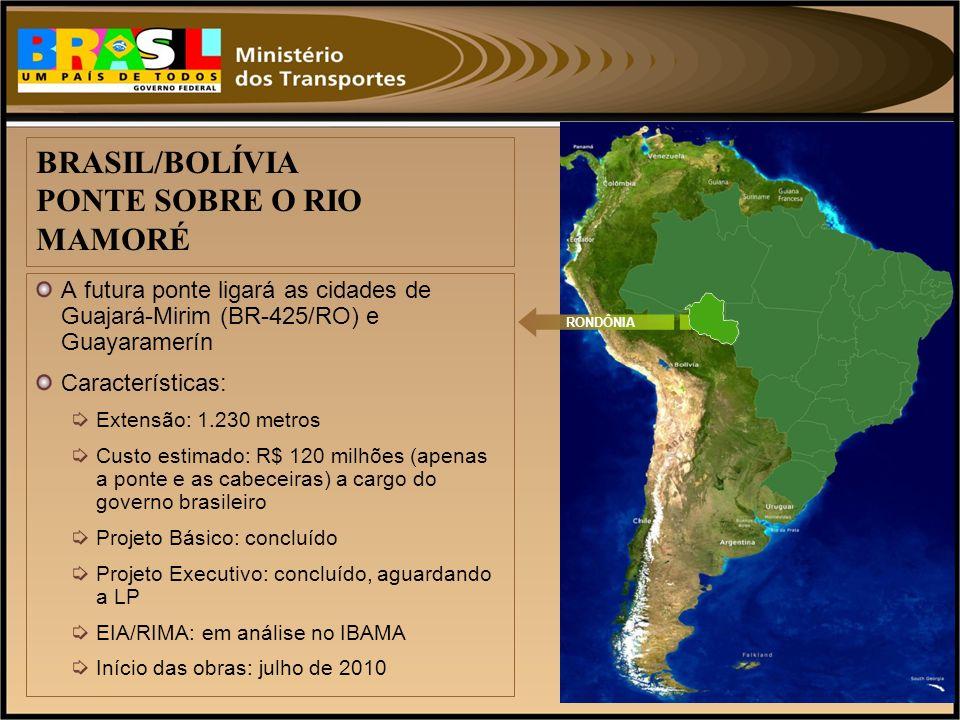 BRASIL/BOLÍVIA PONTE SOBRE O RIO MAMORÉ