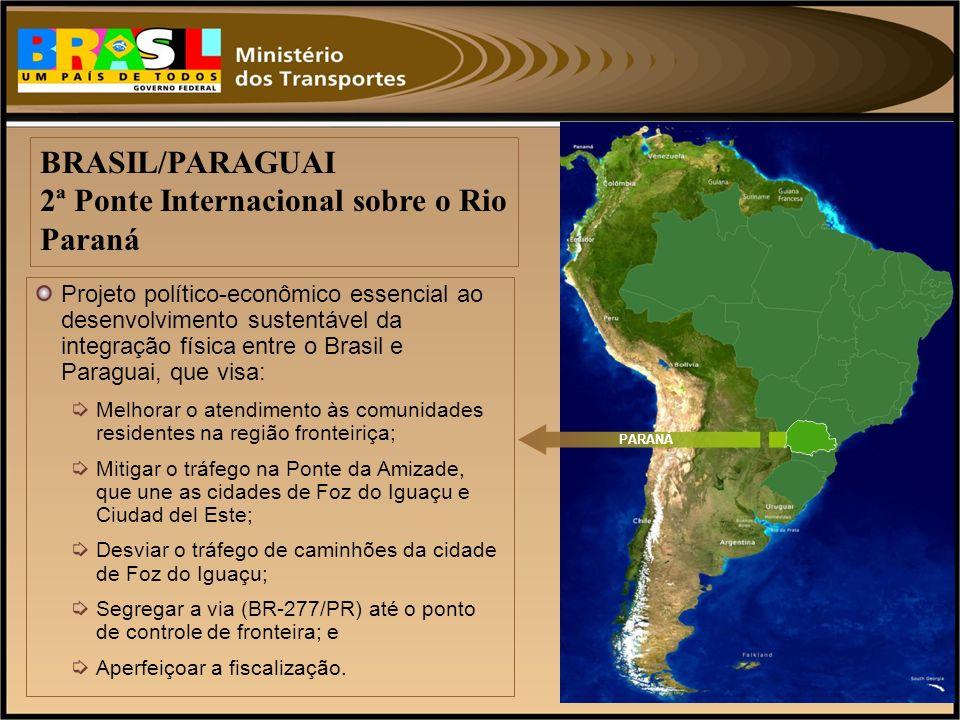 BRASIL/PARAGUAI 2ª Ponte Internacional sobre o Rio Paraná