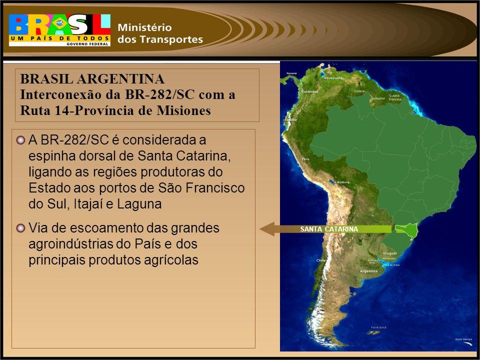 BRASIL ARGENTINA Interconexão da BR-282/SC com a Ruta 14-Província de Misiones