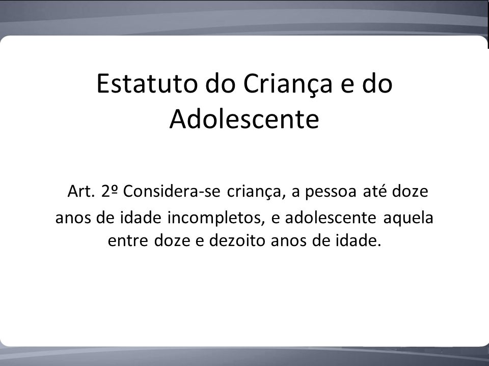 Estatuto do Criança e do Adolescente