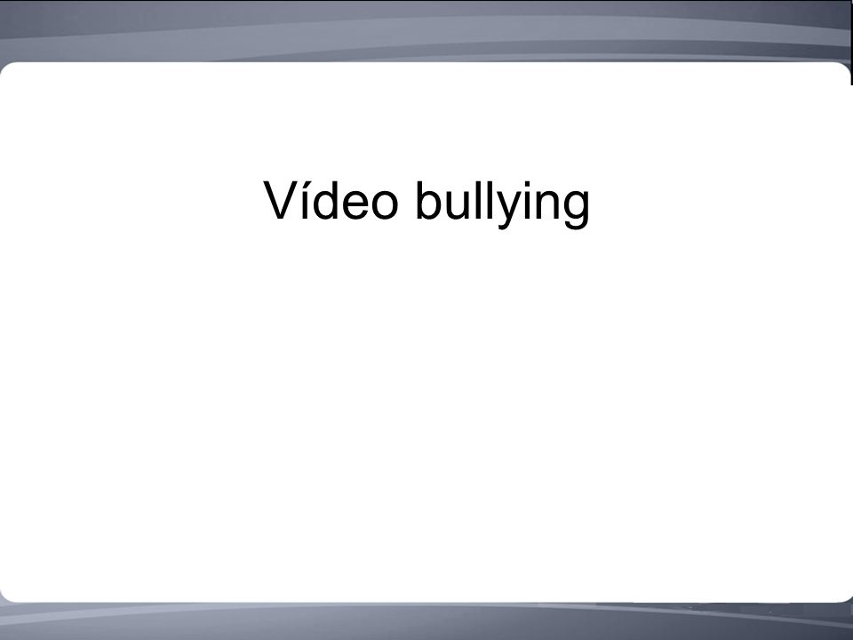 Vídeo bullying