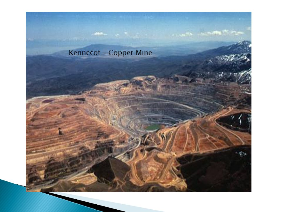 Kennecot – Copper Mine