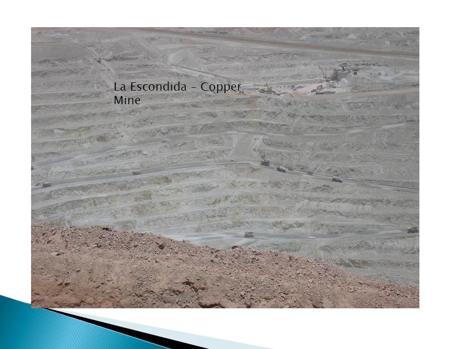 La Escondida – Copper Mine