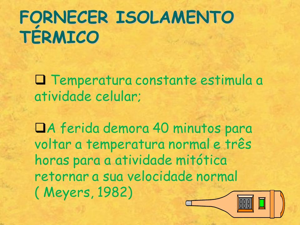 FORNECER ISOLAMENTO TÉRMICO