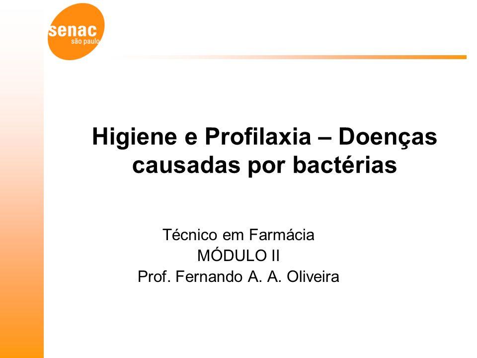Higiene e Profilaxia – Doenças causadas por bactérias