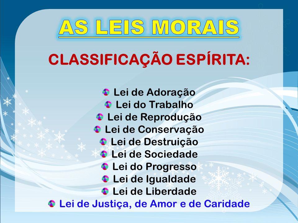 CLASSIFICAÇÃO ESPÍRITA:
