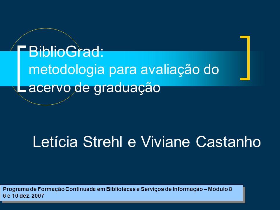 BiblioGrad: metodologia para avaliação do acervo de graduação