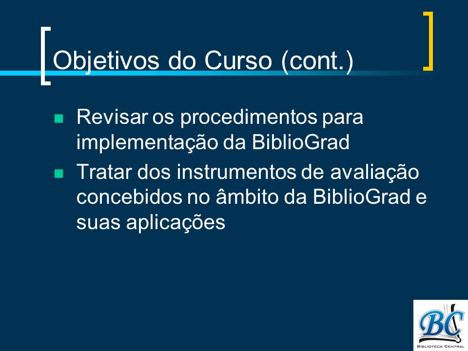Objetivos do Curso (cont.)