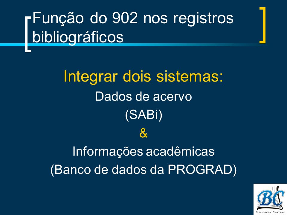 Função do 902 nos registros bibliográficos