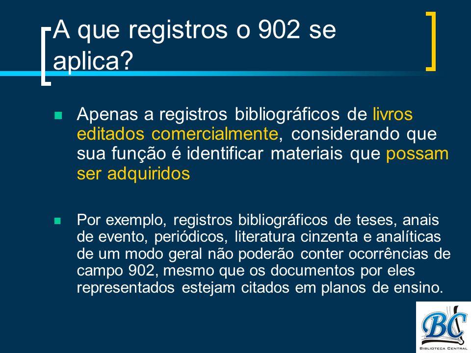 A que registros o 902 se aplica