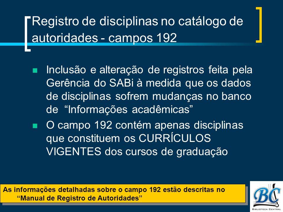 Registro de disciplinas no catálogo de autoridades - campos 192