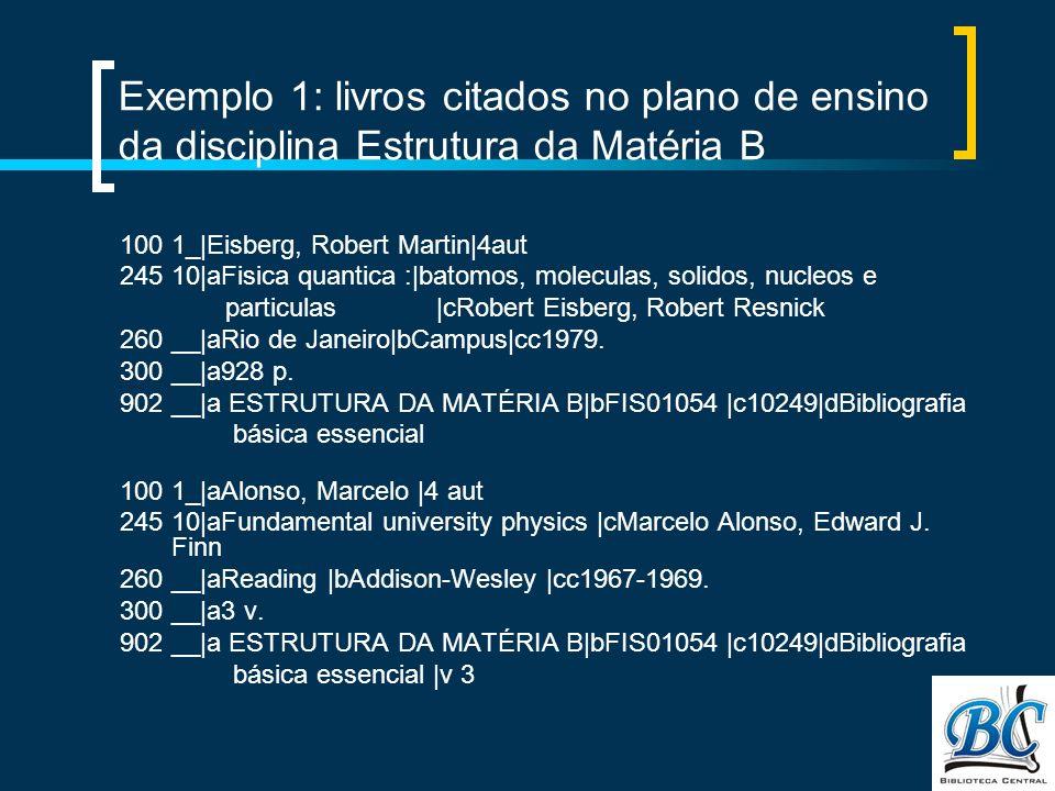 Exemplo 1: livros citados no plano de ensino da disciplina Estrutura da Matéria B