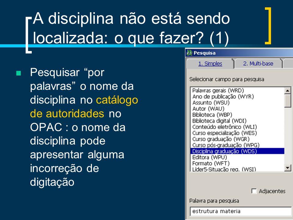 A disciplina não está sendo localizada: o que fazer (1)