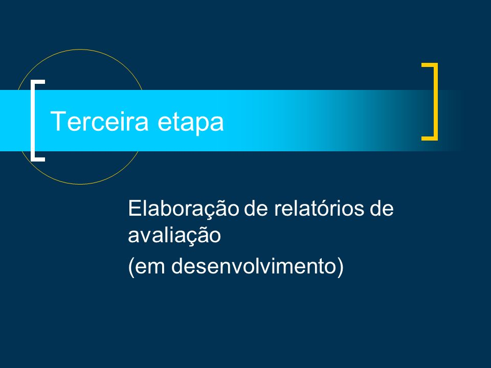 Elaboração de relatórios de avaliação (em desenvolvimento)