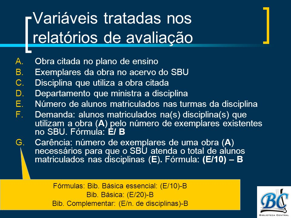 Variáveis tratadas nos relatórios de avaliação