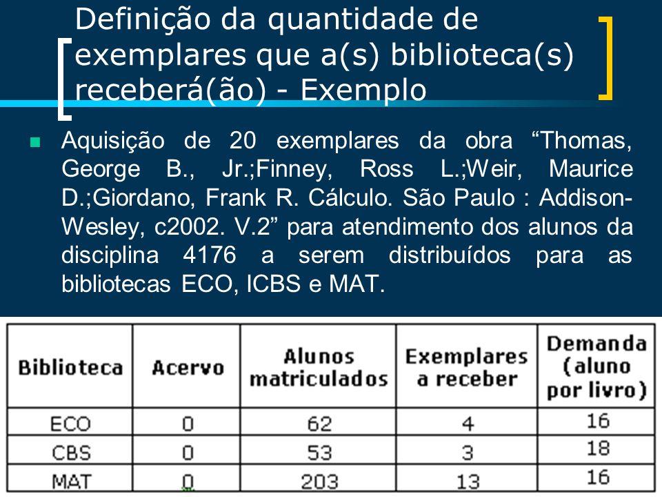 Definição da quantidade de exemplares que a(s) biblioteca(s) receberá(ão) - Exemplo