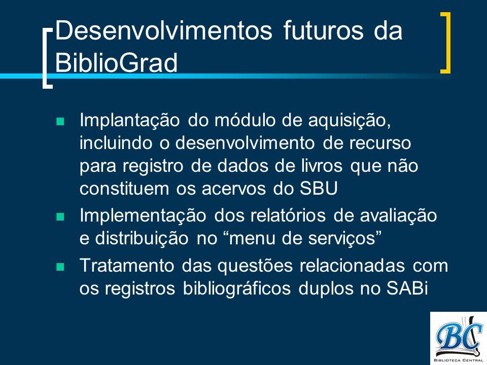 Desenvolvimentos futuros da BiblioGrad