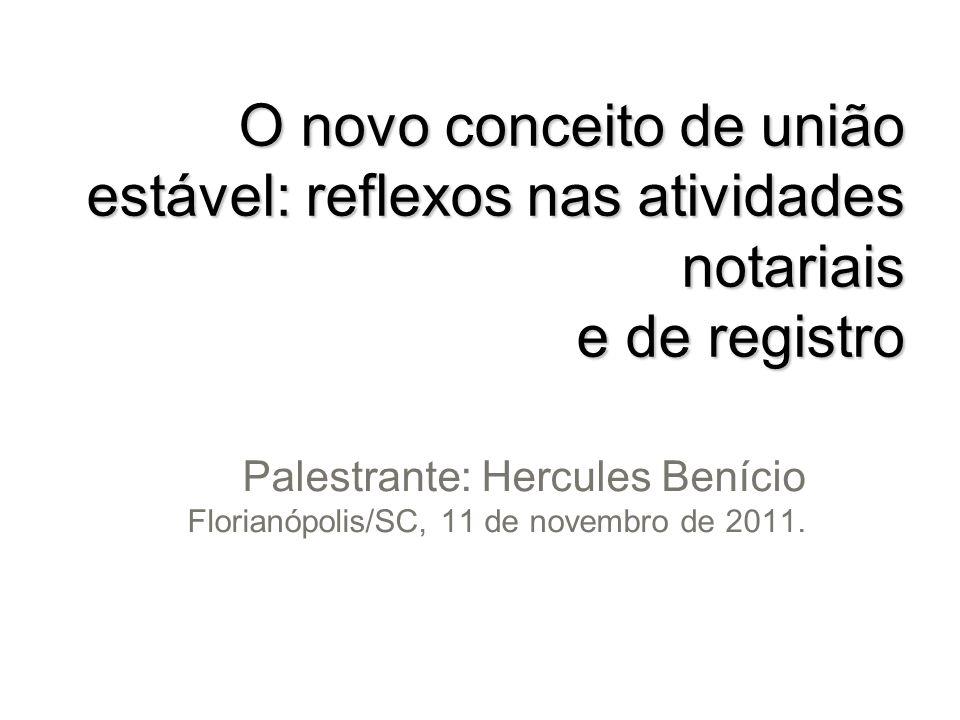 O novo conceito de união estável: reflexos nas atividades notariais e de registro