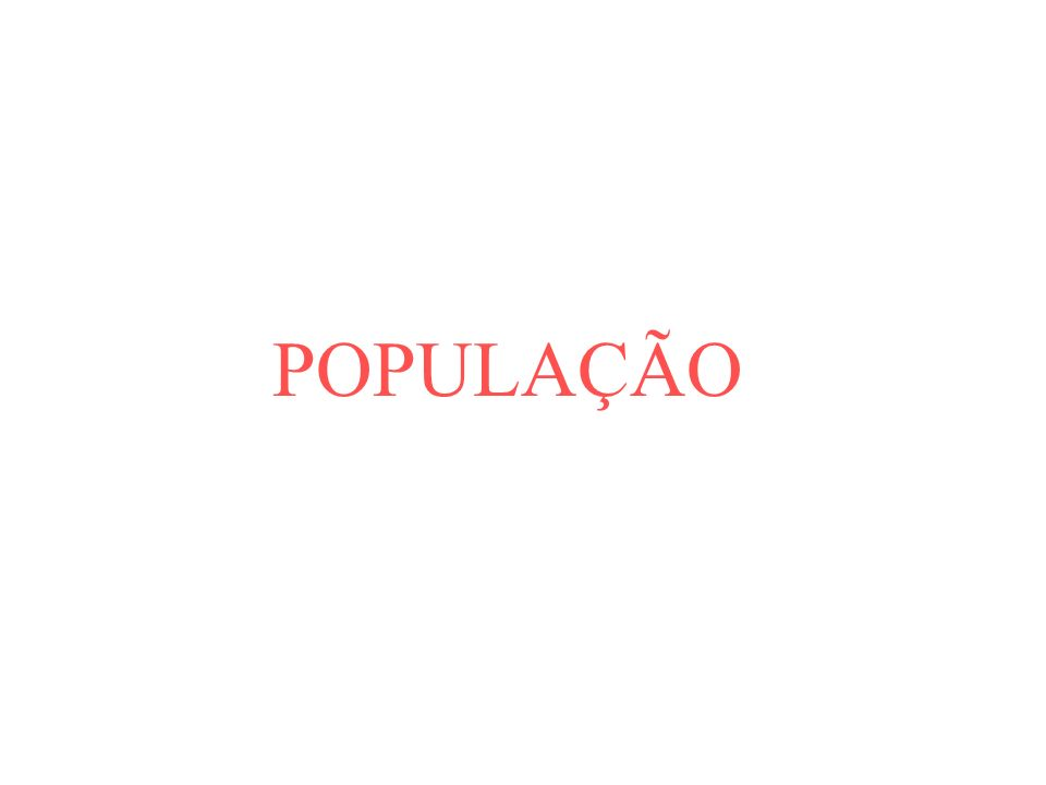 POPULAÇÃO